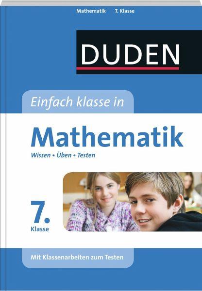 Einfach klasse in Mathematik 7. Klasse - Wissen - Üben - Testen - Hermes, Rolf; Roth, Katja; Schreiner, Lutz; Stein, Manuela; Witschaß, Timo