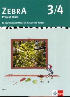 Zebra. Projekthefte für den Sachunterricht / Projekt Wald 3./4. Schuljahr