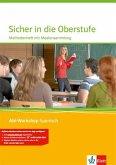 Abi Workshop. Spanisch. Sicher in die Oberstufe Spanisch. Methodenheft mit Multimedia-CD. Klasse 10 (G8) / Klasse 11 (G9)