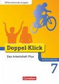 Doppel-Klick - Differenzierende Ausgabe Nordrhein-Westfalen. 7. Schuljahr. Das Arbeitsheft Plus