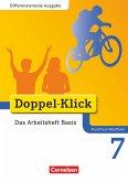 Doppel-Klick - Differenzierende Ausgabe Nordrhein-Westfalen. 7. Schuljahr. Das Arbeitsheft Basis