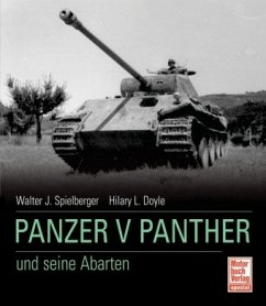 Der Panzer V Panther und seine Abarten - Spielberger, Walter J.; Doyle, Hilary L.