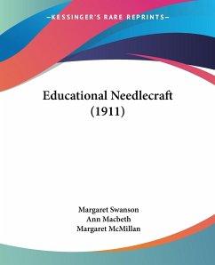 Educational Needlecraft (1911)