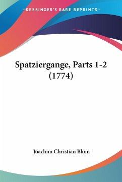 Spatziergange, Parts 1-2 (1774)