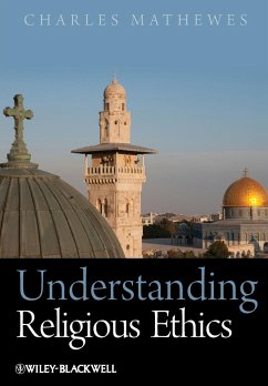 Understanding Religious Ethics - Mathewes