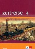 Zeitreise 4. Neubearbeitung. Schülerband. Ausgabe für Bayern