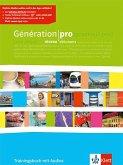 Génération pro. Trainingsbuch - Niveau débutants