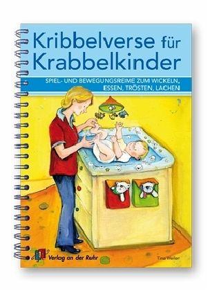 Kribbelverse für Krabbelkinder - Weiler, Tina