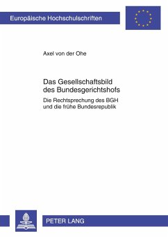 Das Gesellschaftsbild des Bundesgerichtshofs - Ohe, Axel von der