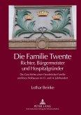 Die Familie Twente - Richter, Bürgermeister und Hospitalgründer