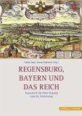 Regensburg, Bayern und das Reich
