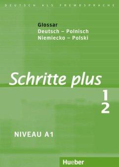 Schritte plus 1+2. Glossar Deutsch-Polnisch - Glosariusz Niemiecko-Polski - Niebisch, Daniela; Penning-Hiemstra, Sylvette; Specht, Franz; Bovermann, Monika