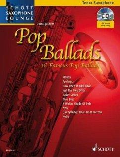 Pop Ballads, für Tenor-Saxophon, Einzelstimme u. Klaviersatz, m. Audio-CD