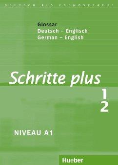 Schritte plus 1+2. Glossar Deutsch-Englisch - Glossary German-English - Niebisch, Daniela; Penning-Hiemstra, Sylvette; Specht, Franz; Bovermann, Monika
