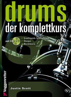 Drums. Der Komplettkurs, m. Audio-CD - Scott, Justin
