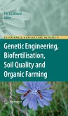 Genetic Engineering, Biofertilisation, Soil Quality and Organic Farming