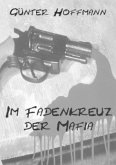 Im Fadenkreuz der Mafia