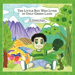 The Little Boy Who Lived in Only Green Land