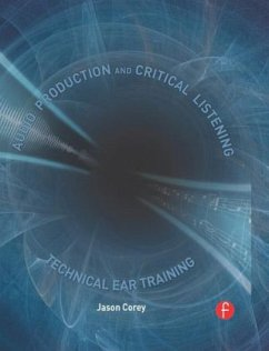 Audio Production and Critical Listening, w. CD-ROM