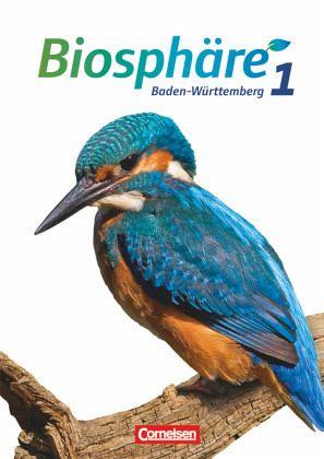Biosphäre Sekundarstufe I 5./6. Schuljahr. Schülerbuch Baden-Württemberg