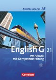 English G 21. Ausgabe A 5. Abschlussband 5-jährige Sekundarstufe I. Workbook mit Audios online