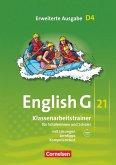 English G 21. Erweiterte Ausgabe D 4. Klassenarbeitstrainer mit Lösungen und Audios online