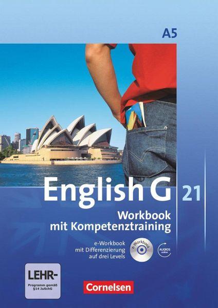 English G 21. Ausgabe A 5. Workbook mit e-Workbook und Audios online Bd.5