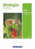 Biologie Ausgabe Volk und Wissen. Sekundarschule Sachsen-Anhalt 5./6. Schuljahr. Arbeitsheft