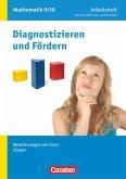Diagnostizieren und Fördern. Arbeitshefte Mathematik 9./10. Schuljahr. Berechnungen am Kreis, Körper