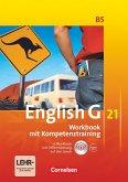 English G 21. Ausgabe B 5. Workbook mit CD-ROM (e-Workbook) und Audios online