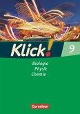 Klick! 9 Biologie, Physik, Chemie. Arbeitsheft. Westliche Bundesländer sowie Berlin/Brandenburg