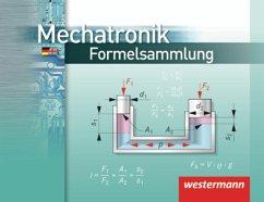 Mechatronik Formelsammlung - Falk, Dietmar; Petersen, Hans-Joachim