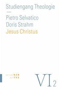 Jesus Christus - Selvatico, Pietro; Strahm, Doris