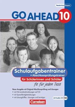 Go Ahead 10. Jahrgangsstufe. Schulaufgaben- und Prüfungstrainer - Go Ahead (sechsstufig)