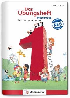 Das Übungsheft Mathematik Bd.1
