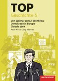 TOP Geschichte 5. Von Weimar zum 2. Weltkrieg - Demokratie in Europa - Globale Welt