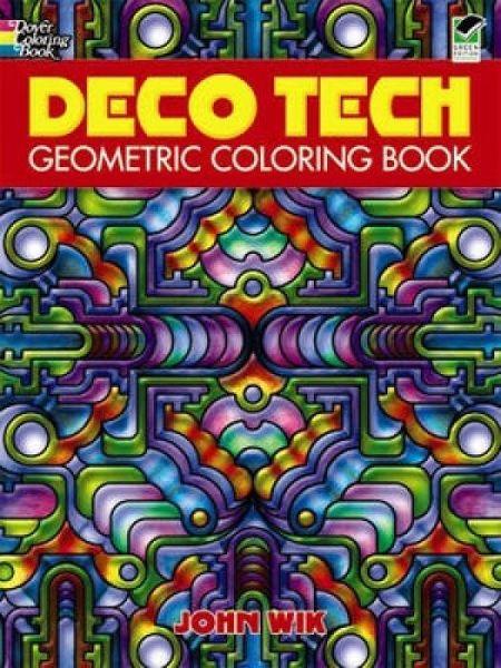 Deco Tech: Geometric Coloring Book von John Wik; Coloring Books for ...