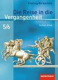Die Reise in die Vergangenheit 5/6. Schülerband. Sachsen-Anhalt