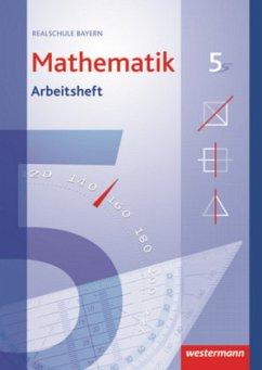 5. Jahrgangsstufe, Arbeitsheft / Mathematik, Realschule Bayern (2009)