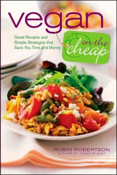 Vegan on the Cheap: Great Recipes and Simple St...