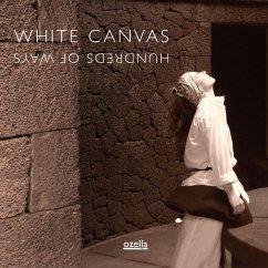 Hundreds Of Ways - White Canvas
