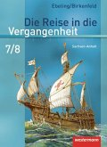 Die Reise in die Vergangenheit 7/8. Schülerband. Sachsen-Anhalt