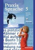 Praxis Sprache 5. Arbeitsheft mit CD-ROM. Realschulen und Gesamtschulen