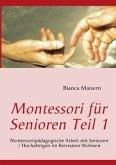 Montessori für Senioren Teil 1