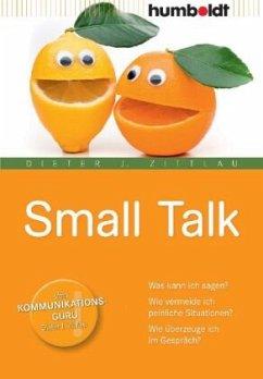 Small Talk - Zittlau, Dieter J.