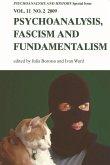Psychoanalysis, Fascism, Fundamentalism: Psychoanalysis and History Volume 11, Issue 2