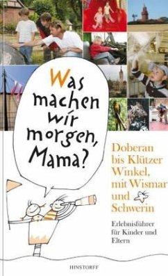 Doberan bis Klützer Winkel mit Wismar und Schwerin