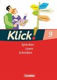 Klick! Deutsch 9. Schuljahr. Sprechen, Lesen, Schreiben. Schülerbuch. Westliche Bundesländer