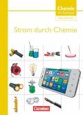 Chemie im Kontext - Sekundarstufe I. Themenheft 7. Strom durch Chemie. Westliche Bundesländer