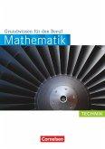 Mathematik Grundwissen für den Beruf. Arbeitsbuch Technik